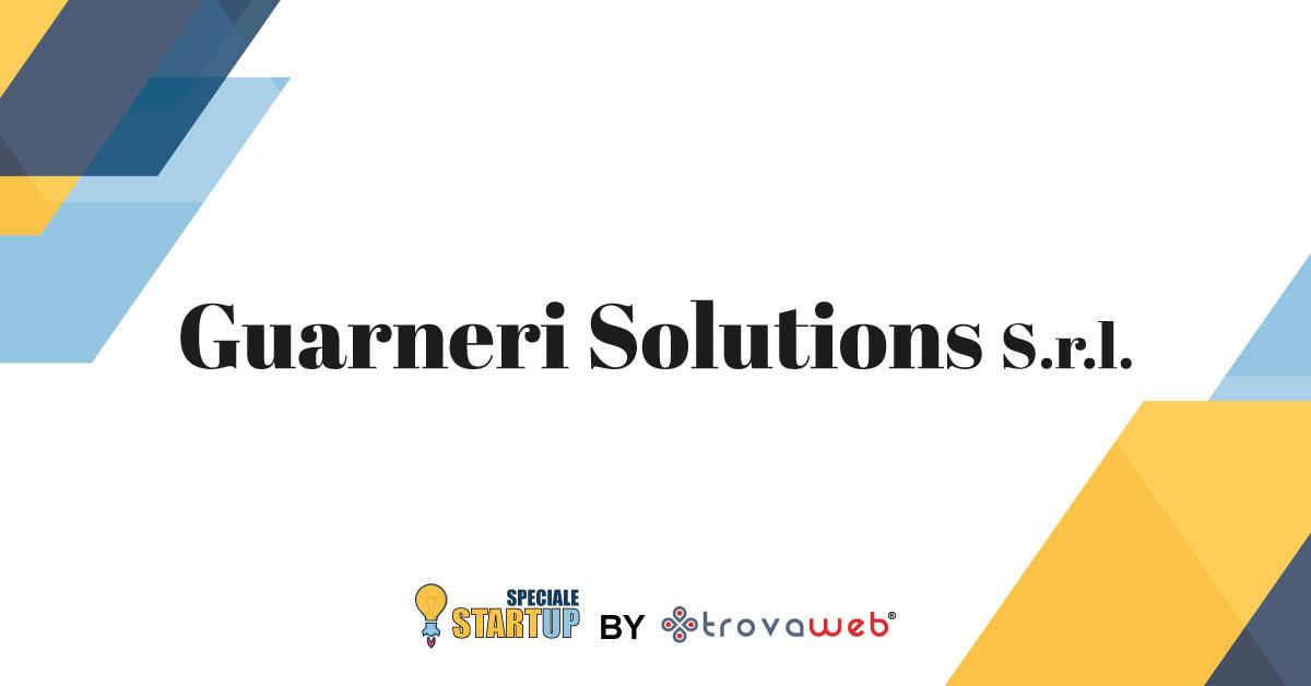 Guarneri Solutions - Startup Innovativa Tecnologica
